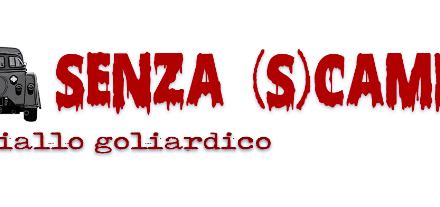 SENZA SCAMPO – AUDIORACCONTO